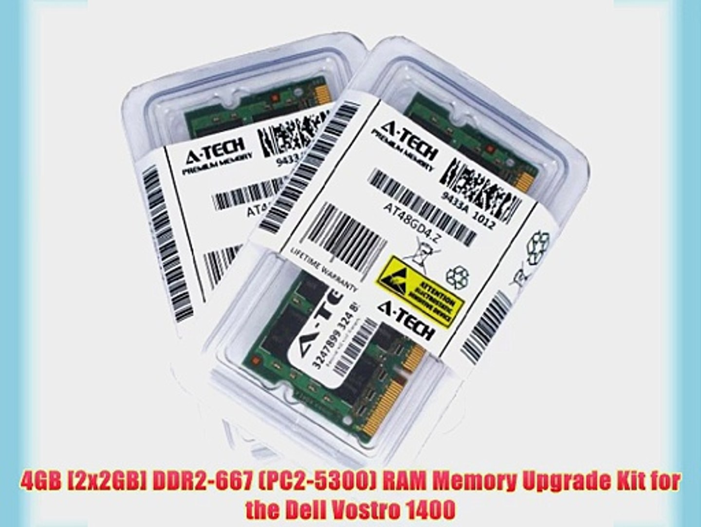 4GB [2x2GB] DDR2-667 (PC2-5300) RAM Memory Upgrade Kit for the Dell Vostro 1400 (Genuine A-Tech