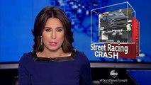 Deadly Street Race Crash / California Street Racing