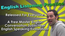 English Speaking & Fast Fluency Tips 1, English Speaking Evaluation, English Listening Practice