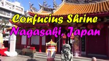 Japan Trip: Nagasaki Confucius Shrine Dedicated to Confucius Nagasaki city, Kyushu