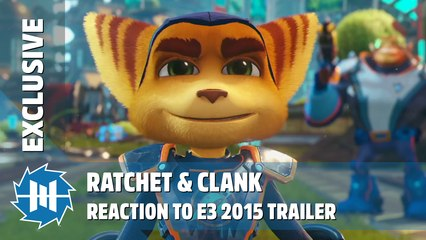 Ratchet & Clank - Reaction to E3 2015 Trailer