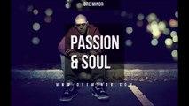 Passion & Soul (Instrumental) Kendrick Lamar / J Cole Type Beat