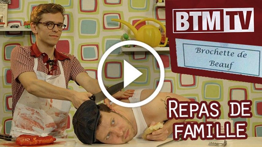 BTMTV #2 - Repas de famille
