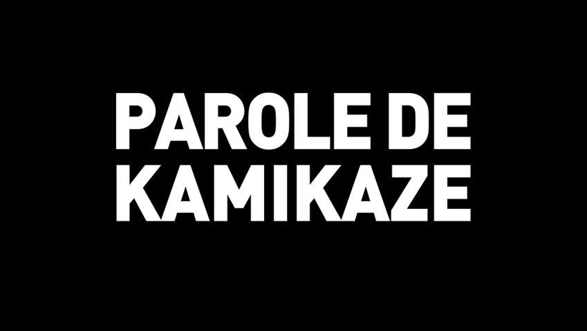 Parole de Kamikaze - Bande-annonce
