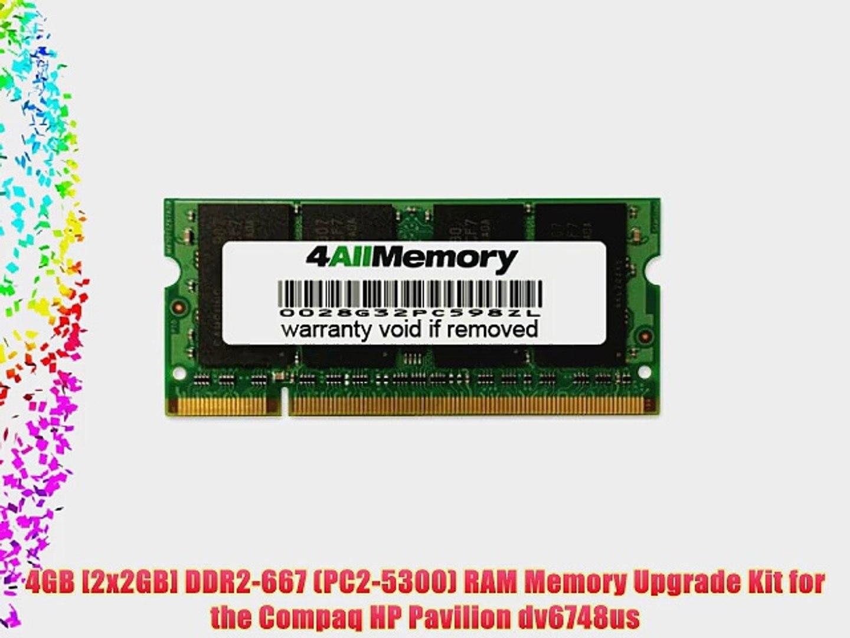 4GB [2x2GB] DDR2-667 (PC2-5300) RAM Memory Upgrade Kit for the Compaq HP Pavilion dv6748us
