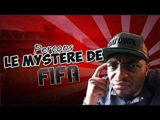 FIFA 15 - PERÇONS LE MYSTERE DE FIFA15