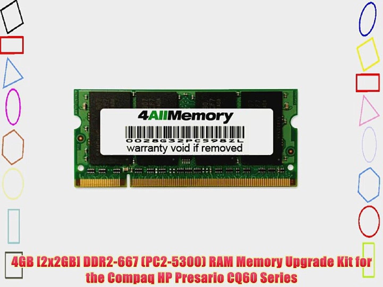 4GB [2x2GB] DDR2-667 (PC2-5300) RAM Memory Upgrade Kit for the Compaq HP Presario CQ60 Series