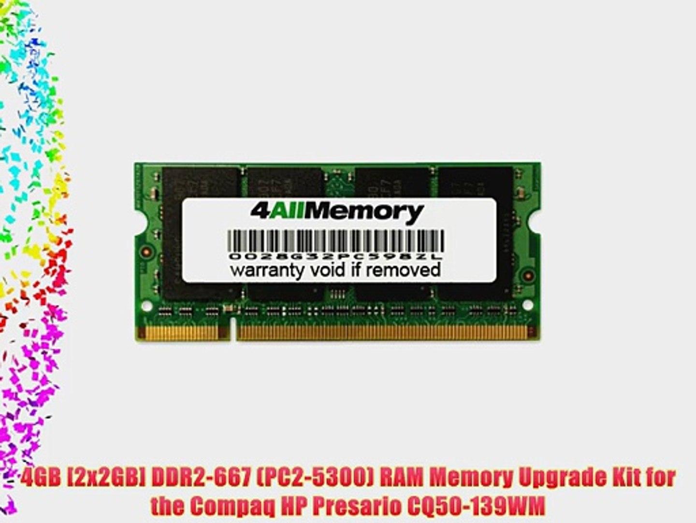 4GB [2x2GB] DDR2-667 (PC2-5300) RAM Memory Upgrade Kit for the Compaq HP Presario CQ50-139WM