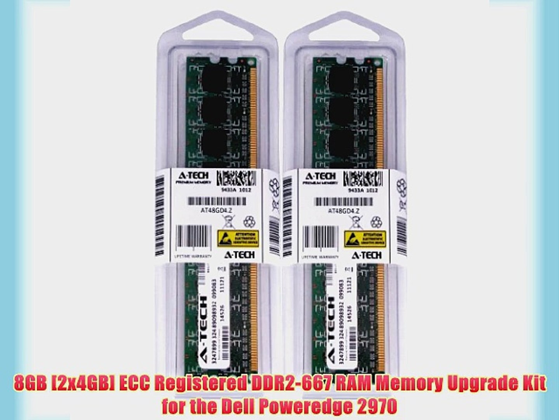 8GB [2x4GB] ECC Registered DDR2-667 RAM Memory Upgrade Kit for the Dell Poweredge 2970 (Genuine