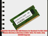 CERTIFIED FOR APPLE 4GB RAM Memory for MacBook Pro Mid-2009 Models MC226LL/A MC226LL/A DDR3-1066