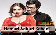 Hamari Adhuri Kahani Full Movie Watch In Theatre, A Love Story ,Songs ,Music - Review - Babu