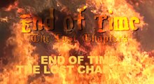 End of Time The Lost Chapters Chapter 7