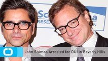 John Stamos Arrested for DUI in Beverly Hills
