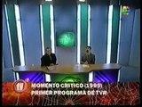 TVR - Gianola y Morgado - Momento critico - Primer programa de TVR (1999)