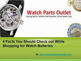 4 Important Details you should know While Purchasing Watch Batteries