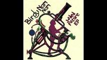 Birdy Nam Nam - Jaded Future (Foreign Beggars Remix)