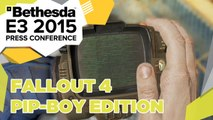 Fallout 4 Pip-Boy Edition Revealed - E3 2015 Bethesda Press Conference