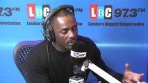 Idris Elba - Live On LBC 97.3