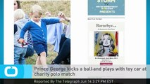 Prince George Kicks a Ball and Plays With Toy Car at Charity Polo Match