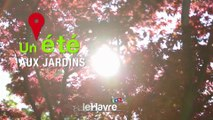 Un été aux jardins - Le Havre
