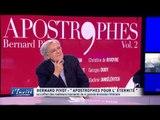 """Bernard PIVOT : """" Apostrophes pour l'éternité"""""""
