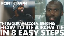 How to tie a bow tie, as demonstrated by Eagles cornerback Malcolm Jenkins