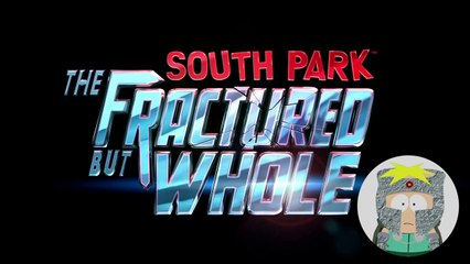 SOUTH PARK THE FRACTURED BUT WHOLE E3 Trailer