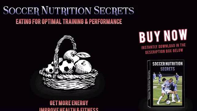 Soccer Nutrition Tips: Soccer Nutrition Secrets
