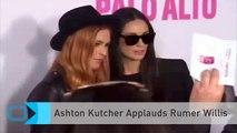 Ashton Kutcher Applauds Rumer Willis