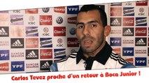 Carlos Tevez proche d'un retour à Boca Juniors !