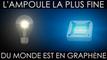 Cette ampoule au graphène est la plus fine du monde