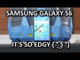 Samsung Galaxy S6 Edge - The Edgiest Smartphone on the Market!
