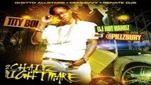 "Tity Boi Ft. Yung Joc "" Deuce "" Lyrics (Free To 2 Chainz Nightmare Mixtape)"