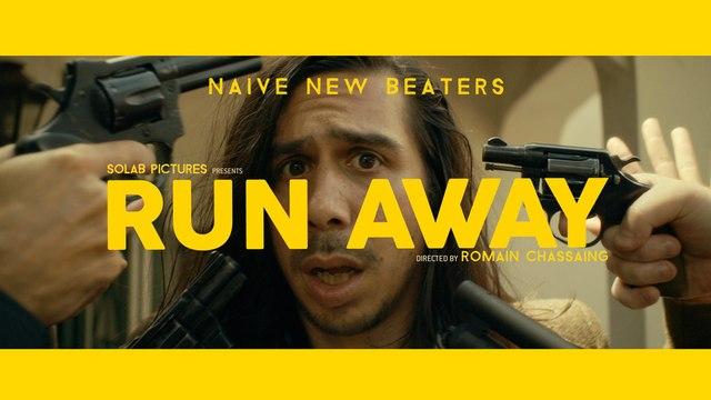 "NAIVE NEW BEATERS ""RUN AWAY"""