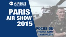 Paris Air Show 2015: Focus on French Army Tiger Pilots