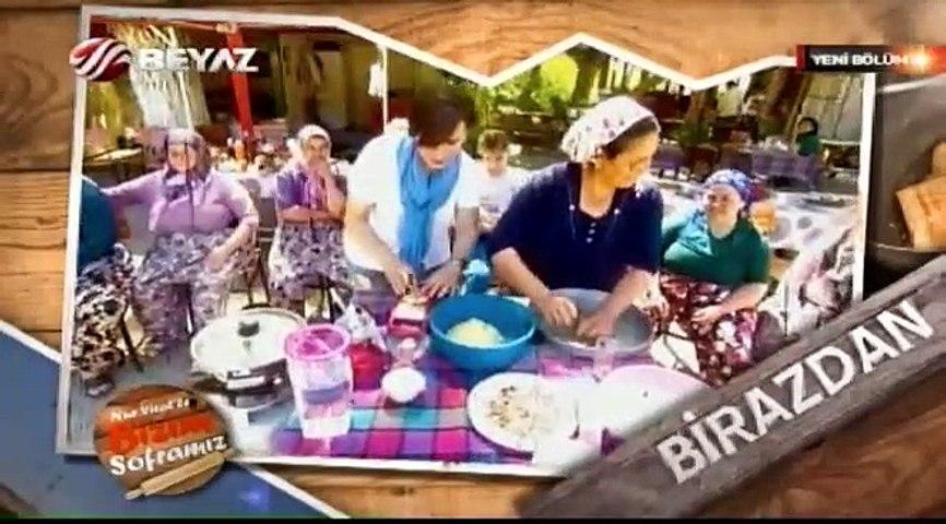 Nur Viral ile Bizim Soframız 17.06.2015 İzmir/Dağtekke Köyü