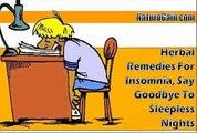 Herbal Remedies For Insomnia, Say Goodbye To Sleepless Nights