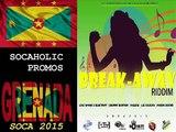 [SPICEMAS 2015] Luni Spark & Electrify - Power Of Soca - Break Away Riddim - Grenada Soca 2015