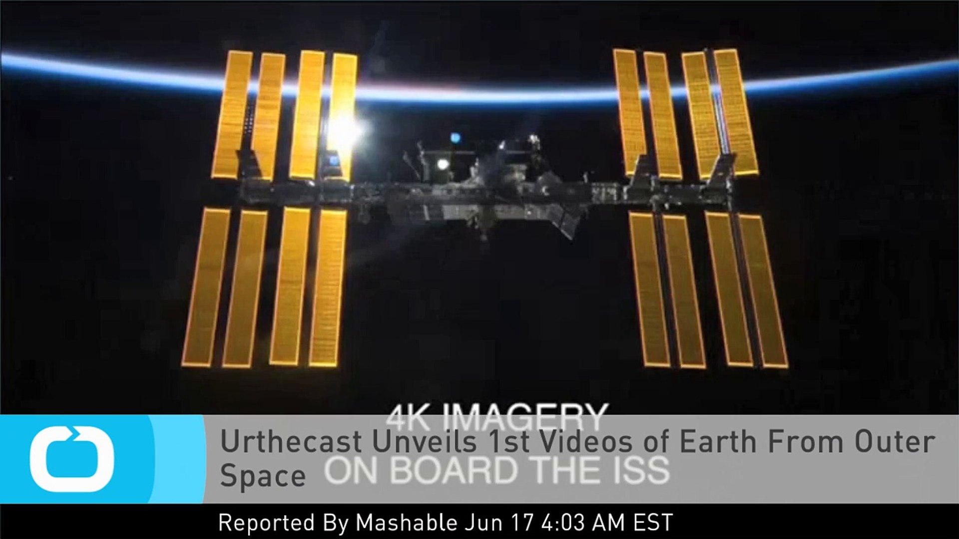 Urthecast Unveils 1st Videos of Earth From Outer Space