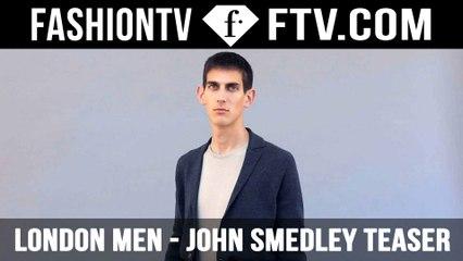 John Smedley Teaser Spring/Summer 2016 | LC: M | FashionTV