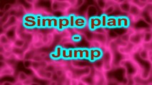Simple plan-Jump,Lyrics