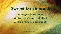 Messages des intervenants de l'Université Terre du Ciel: Swami Muktananda