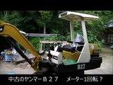 ヤフオクで購入、?十万円の中古ユンボが田舎暮らしの必需品で超パワー建機に大変身!!房総ヤンマーB27の巻