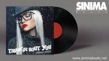 Thinkin Bout You Instrumental (Smooth RnB - Club Rap Beat) Sinima Beats