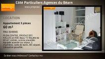 A louer - Appartement - PAU (64000) - 3 pièces - 60m²