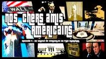 Nos chers amis américains, épisode 4 : du Traité de Versailles au Plan Marshall