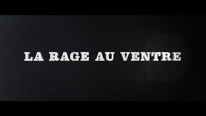 La Rage Au Ventre - Bande annonce Officielle VF