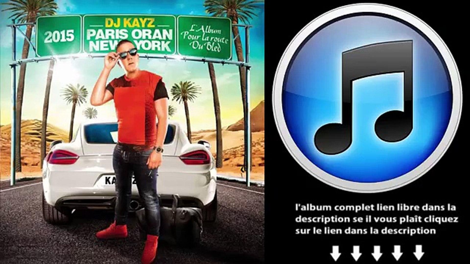 ORAN PARIS 5 KAYZ NEW DJ TÉLÉCHARGER GRATUITEMENT YORK