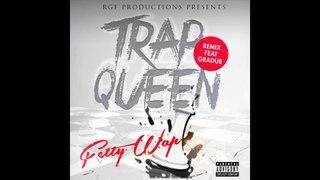Gradur feat. Fetty Wap - Trap Queen Remix