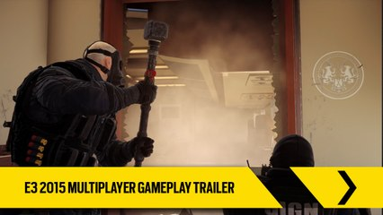 Tom Clancy's Rainbow Six Siege Official – E3 2015 Multiplayer Gameplay Trailer [Europe]